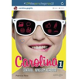 """Livro Carolina """"Contado... Ninguém Acredita"""""""